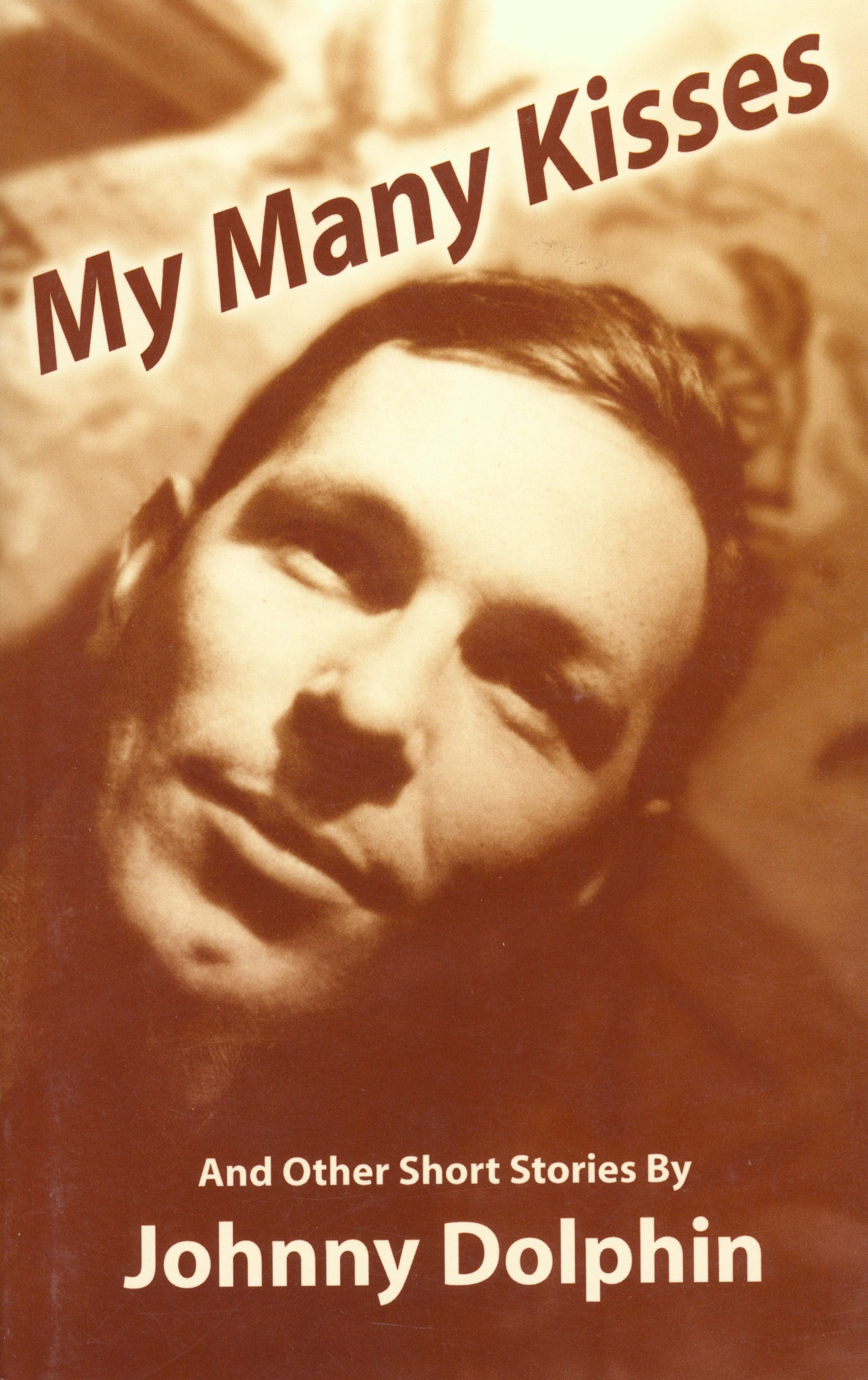 My Many Kisses and Other Short Stories