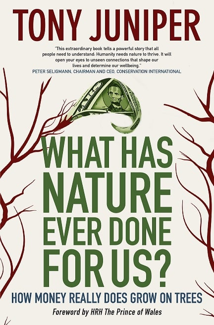 What Has Nature Ever Done for Us? How Money Really Does Grow on Trees