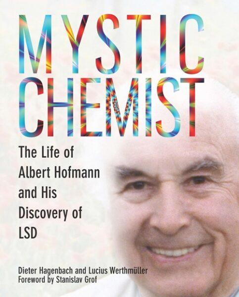 mystic chemist albert hofmann