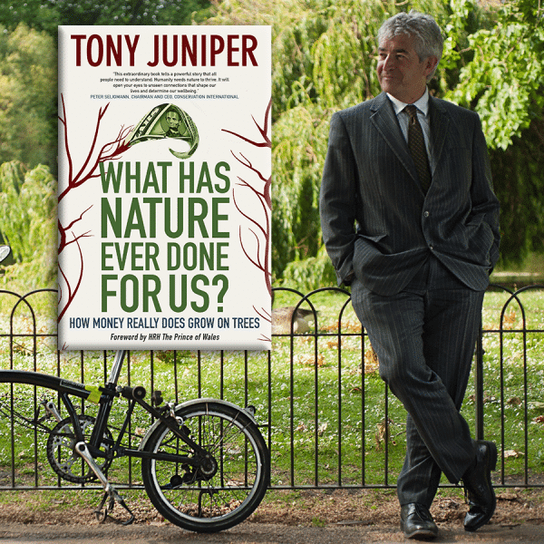Tony Juniper | What Has Nature Ever Done For Us?
