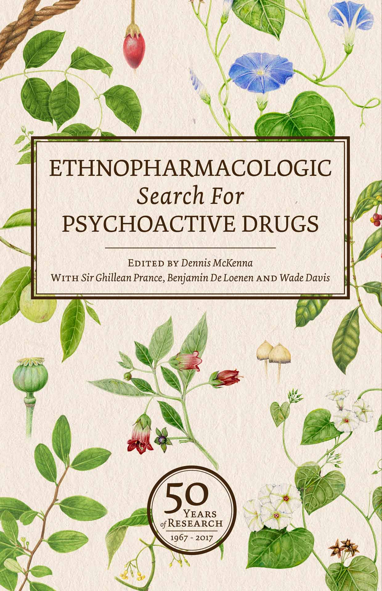 Ethnopharmacologic Search for Psychoactive Drugs: 50 Years of Research (1967-2017)