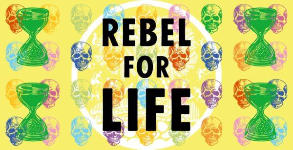 Rebel for Life, Extinction Rebellion