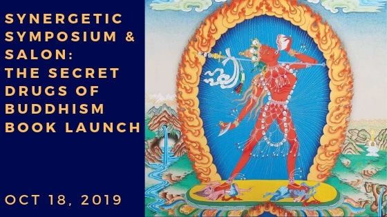 Synergetic Symposium and Salon: Secret Drugs of Buddhism Book Launch
