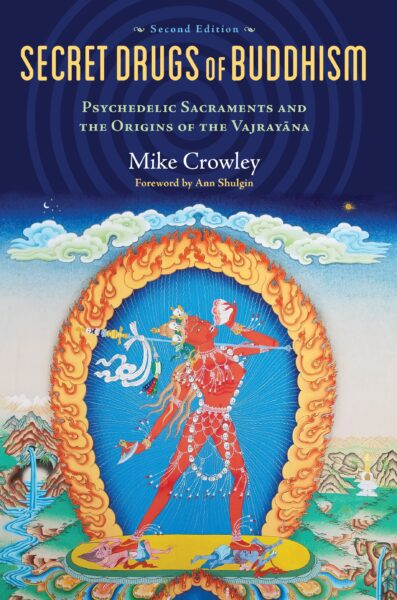Cover Art of 2nd Edition of Secret Drugs of Buddhism by Michael Crowley
